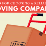 Tips for Choosing A Reliable Moving Company